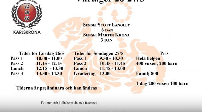 Läger med Sensei Scott Langley 26-27 maj